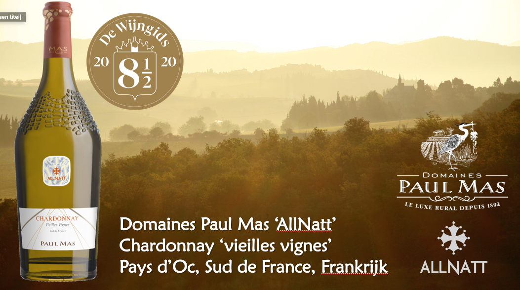 Topper onder de €25: Paul Mas Allnatt Chardonnay Vielles Vignes